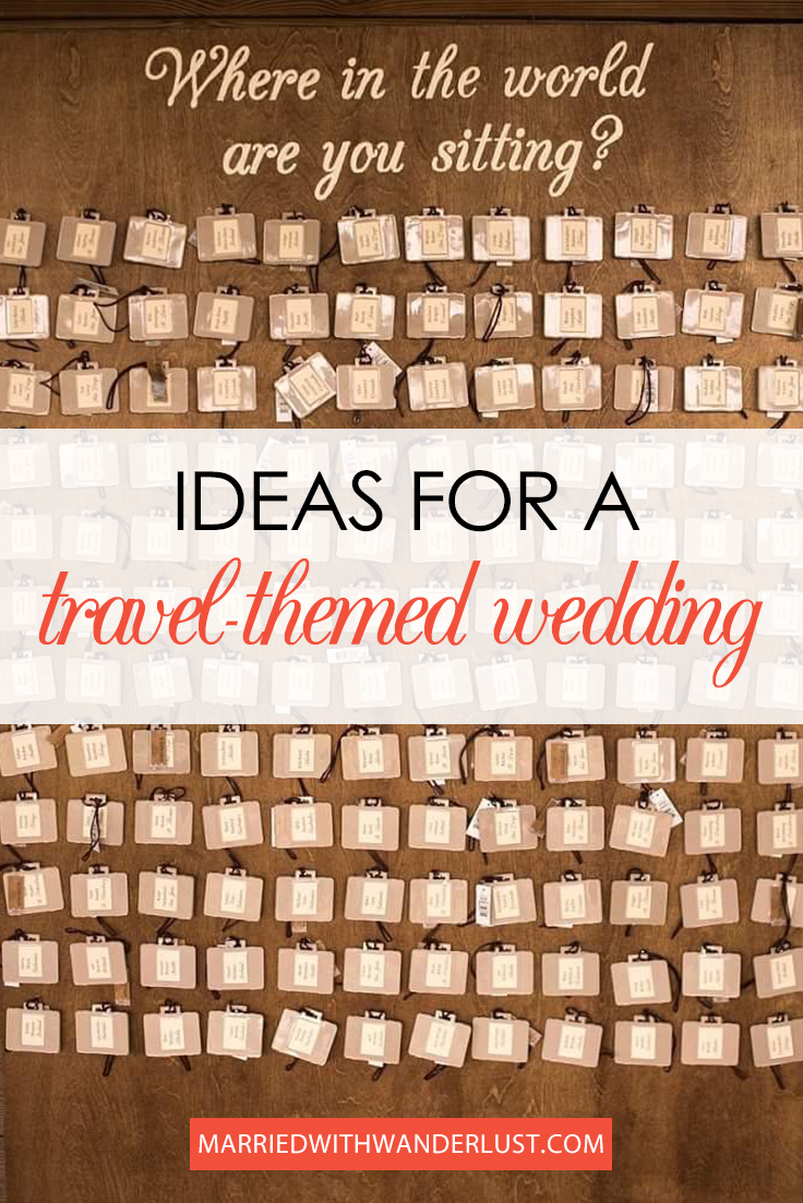 Ideas for Planning a Travel-Themed Wedding