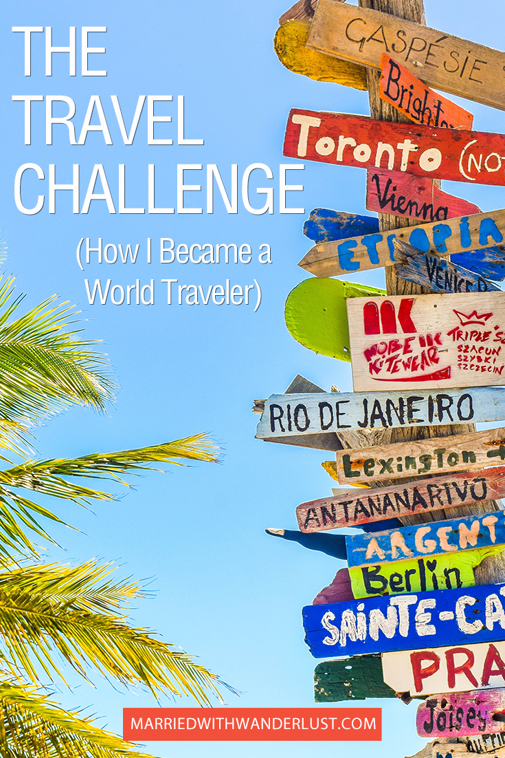 The Travel Challenge - How to Become a World Traveler