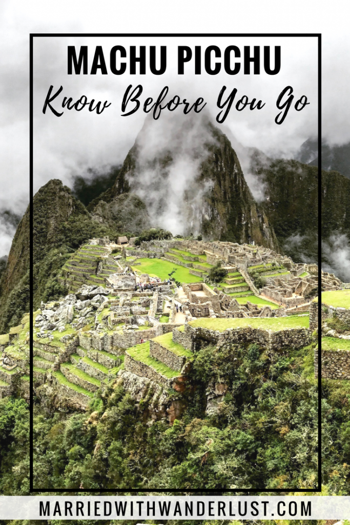 Machu Picchu Peru - What to Know Before You Go