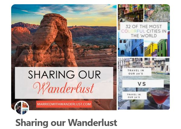 Sharing our Wanderlust Group Pinterest Board