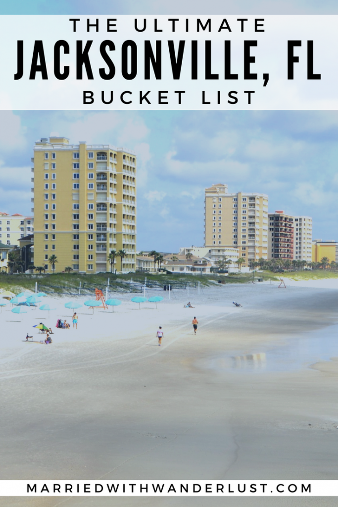 The Ultimate Jacksonville Bucket List