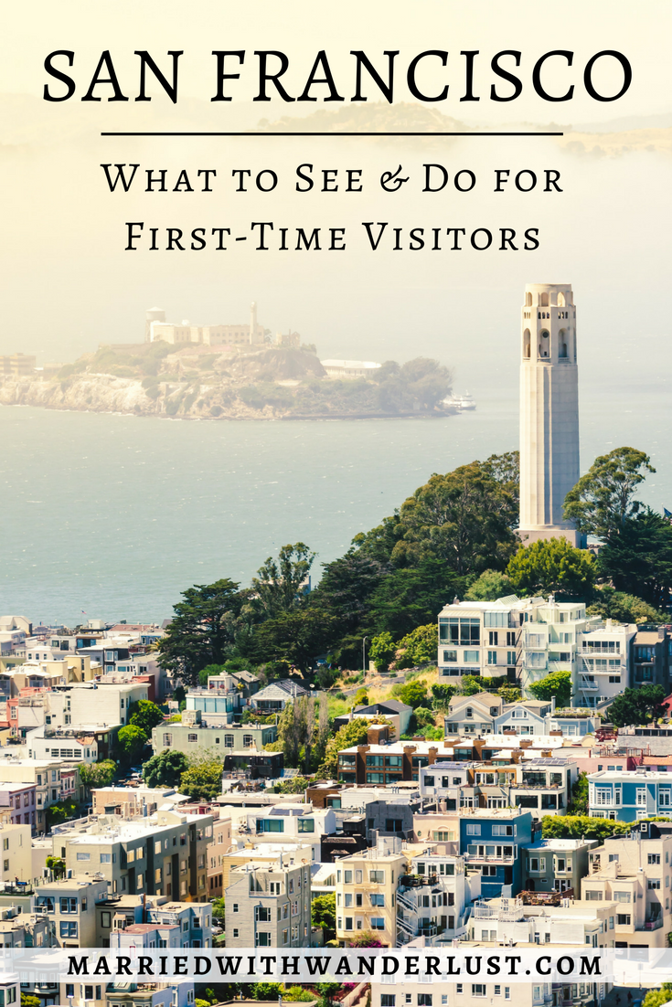 San Francisco: What to See & Do for First Time Visitors