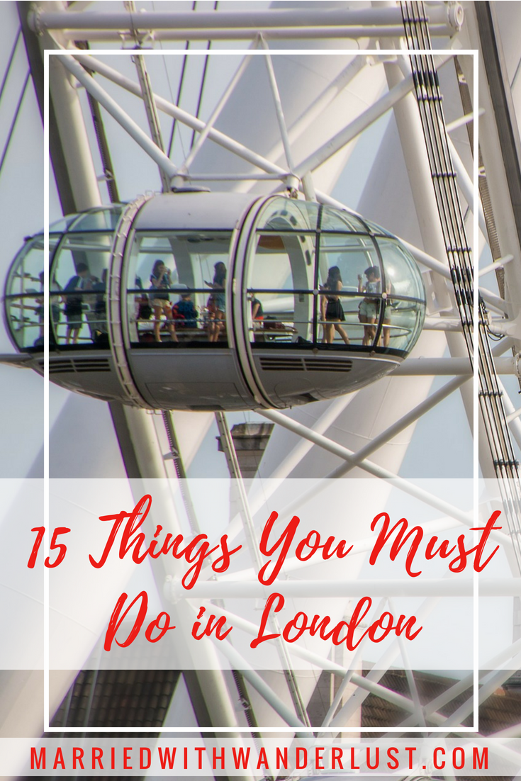 15 Things You Must Do In London