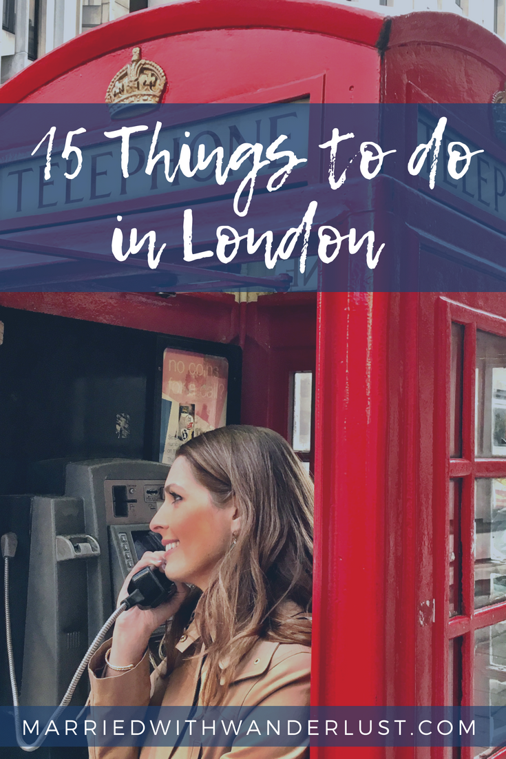 15 Things to Do in London