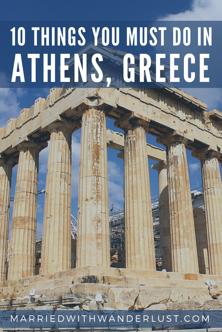 10 Things You Must Do in Athens, Greece