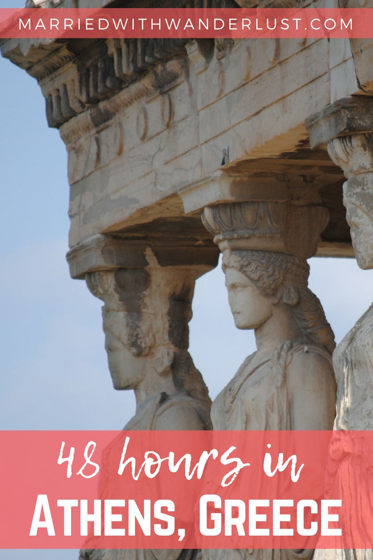 48 hours in Athens, Greece
