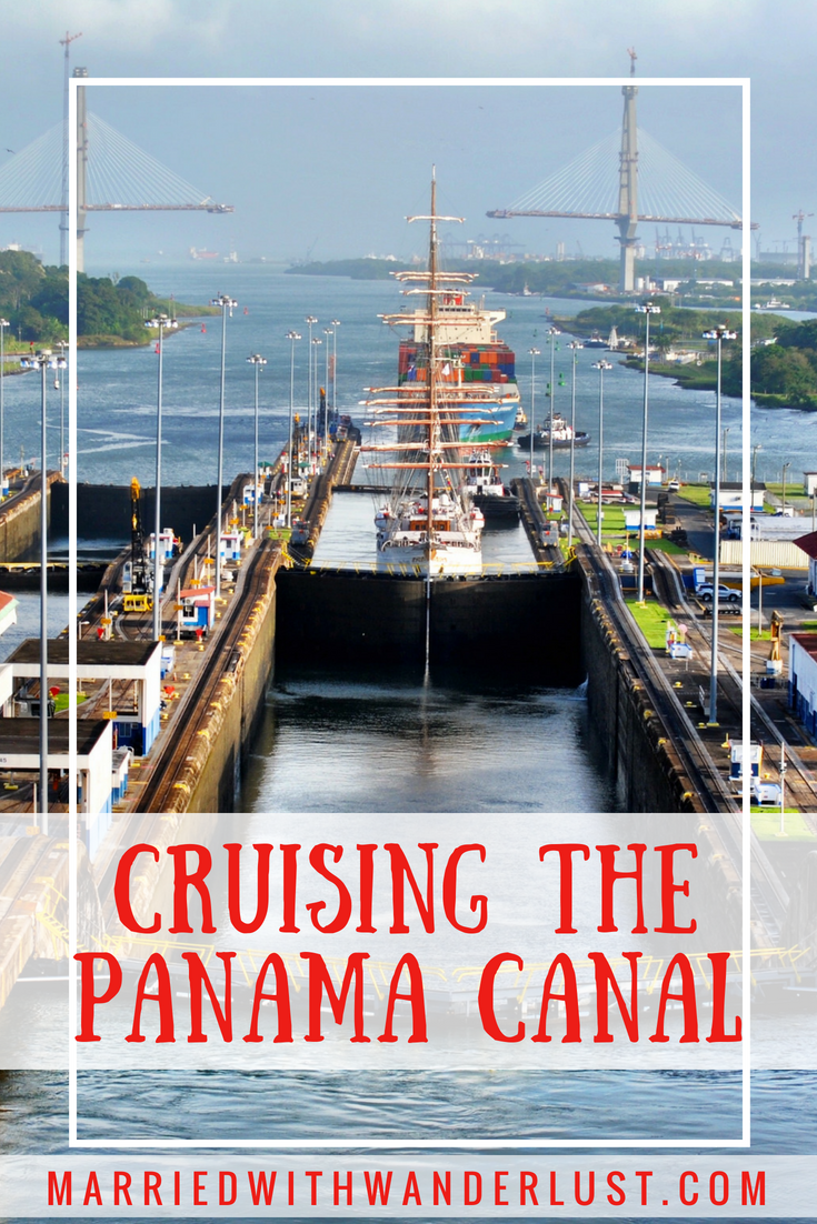 Cruising the Panama Canal What You Can Expect
