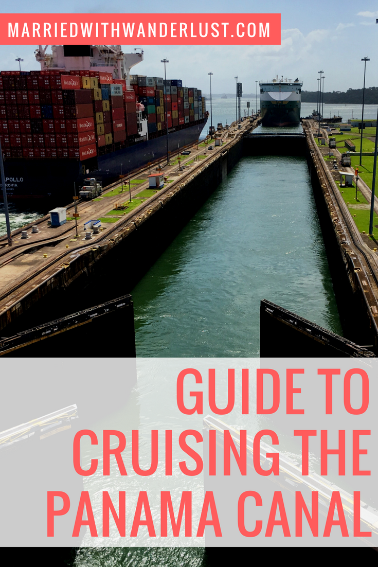 Guide to Cruising the Panama Canal
