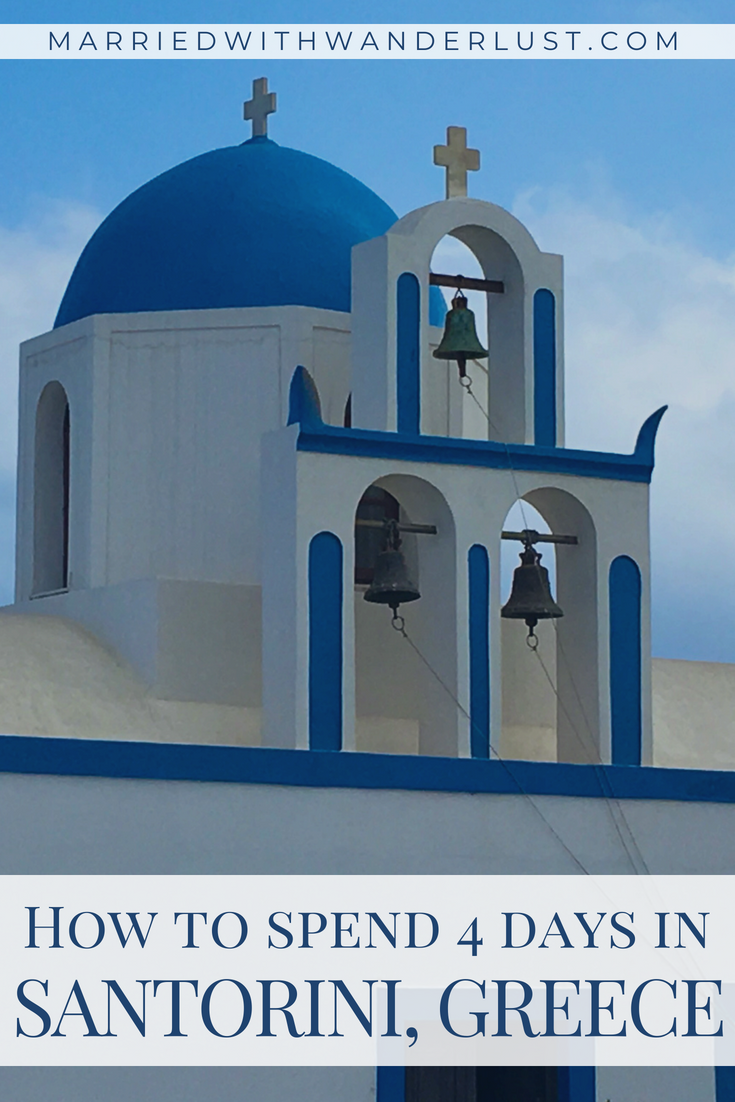 How to spend 4 days in Santorini, Greece