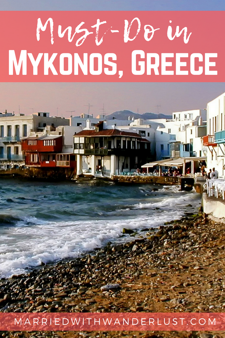 Must-Do in Mykonos, Greece