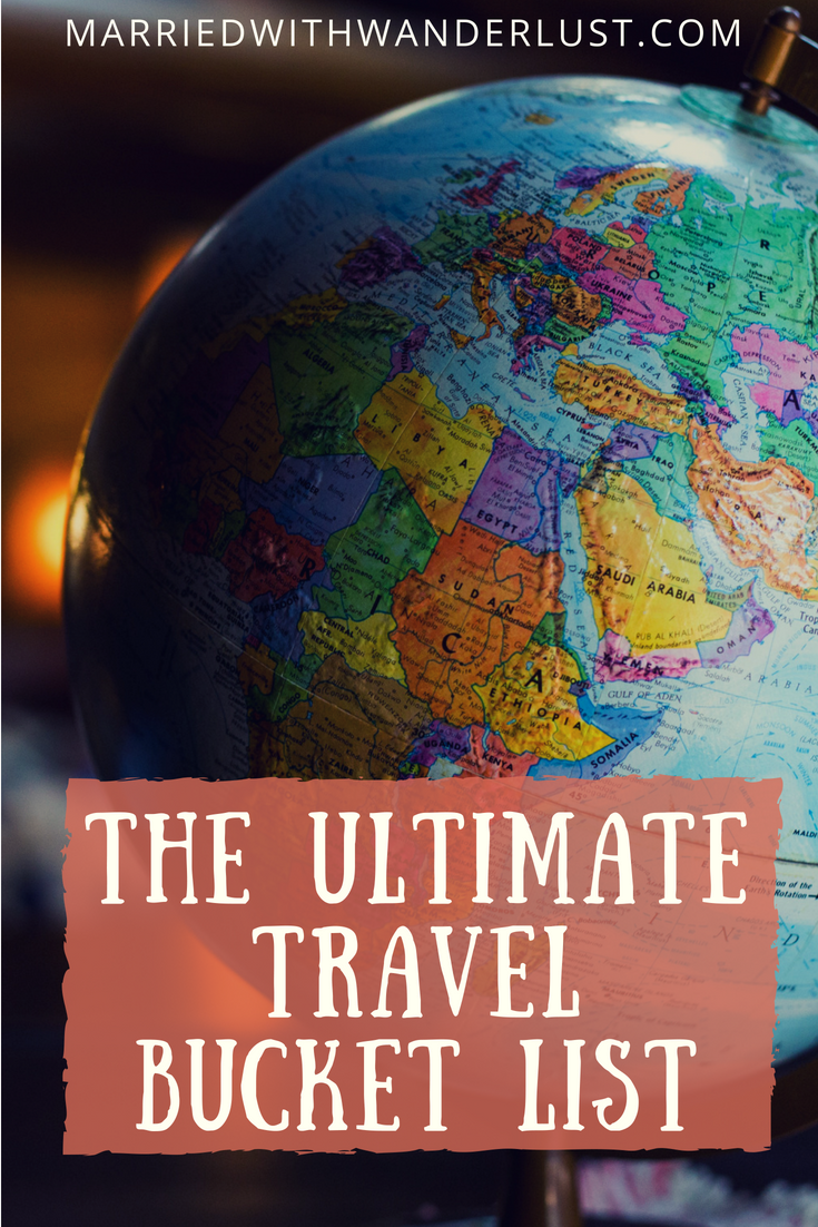 The ultimate travel bucket list: 100 experiences to have around the world