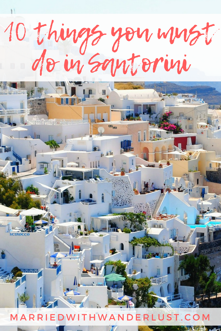 10 things you must do in Santorini, Greece