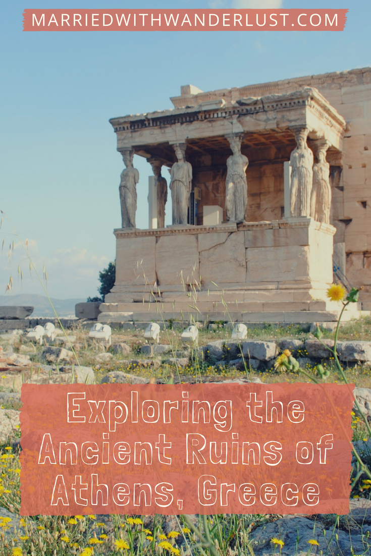 Exploring the Ancient Ruins of Athens, Greece