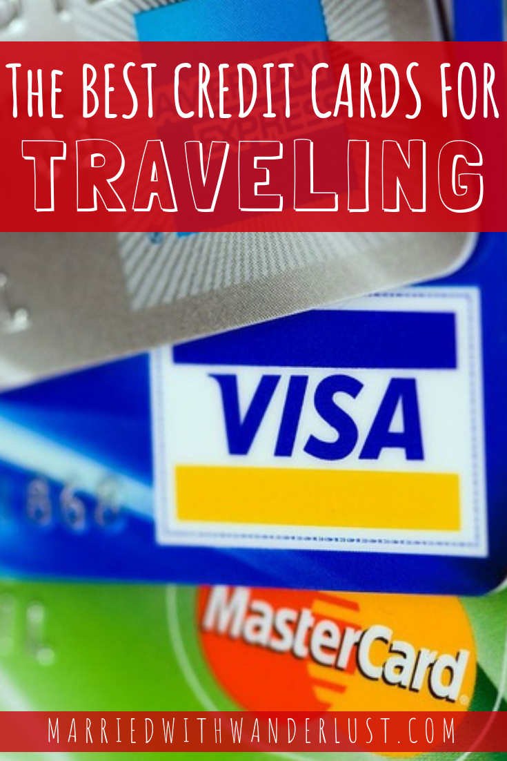 The Best Credit Cards for Traveling