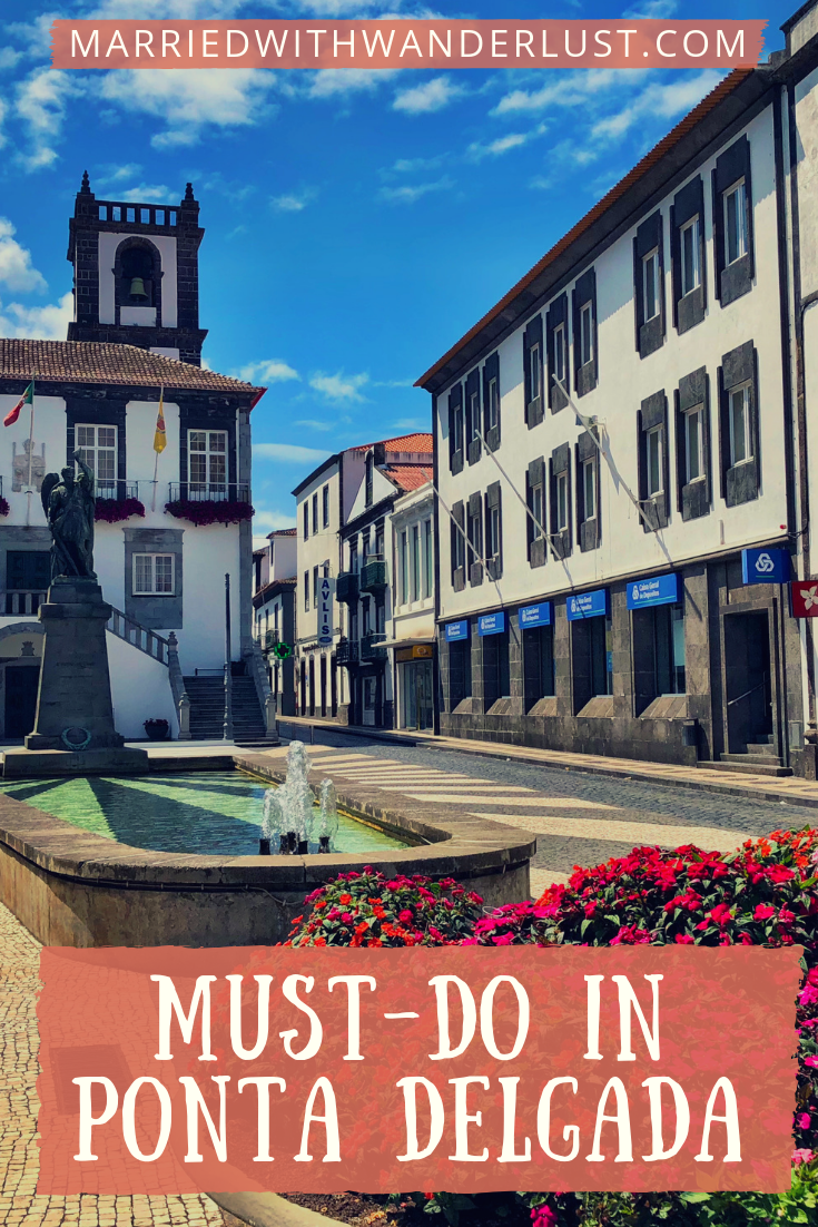 Visitor checklist for Ponta Delgada, Azores