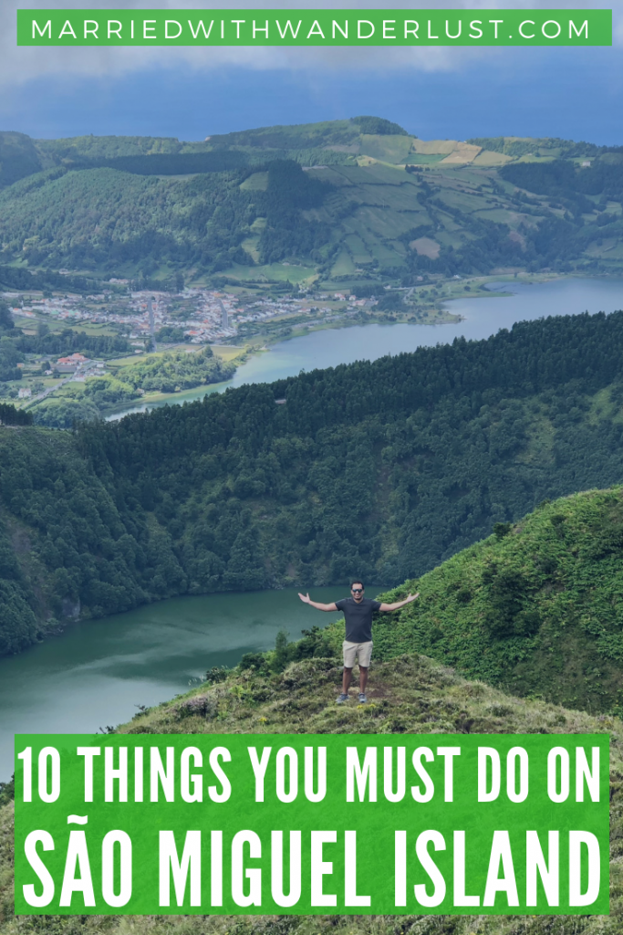 10 things you must do on São Miguel Island, Azores