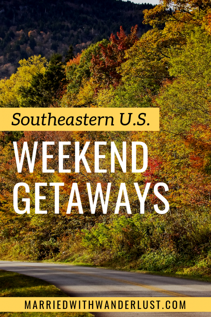 Southeastern U.S. Weekend Getaways