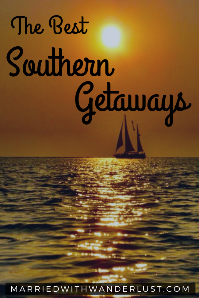 The Best Southern Getaways