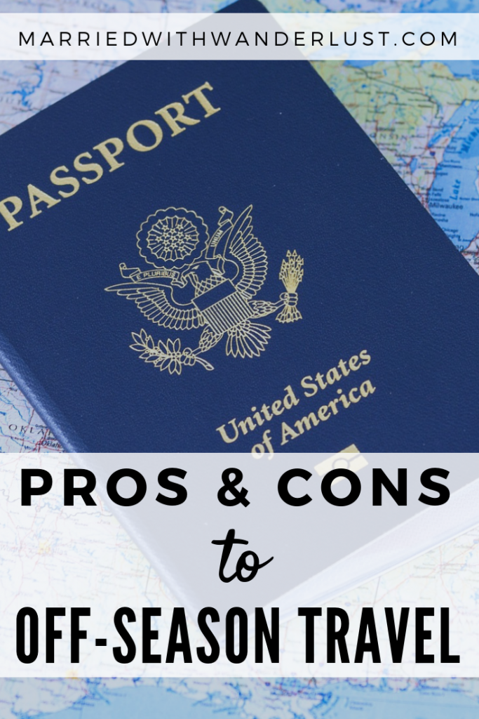 Pros and cons of traveling in the off-season