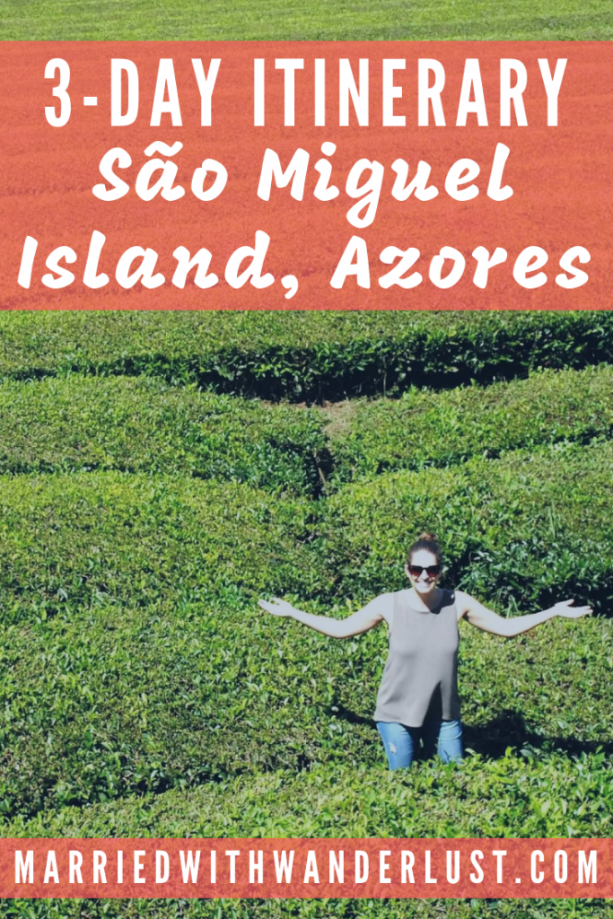 3-Day Itinerary for Sao Miguel Island, Azores