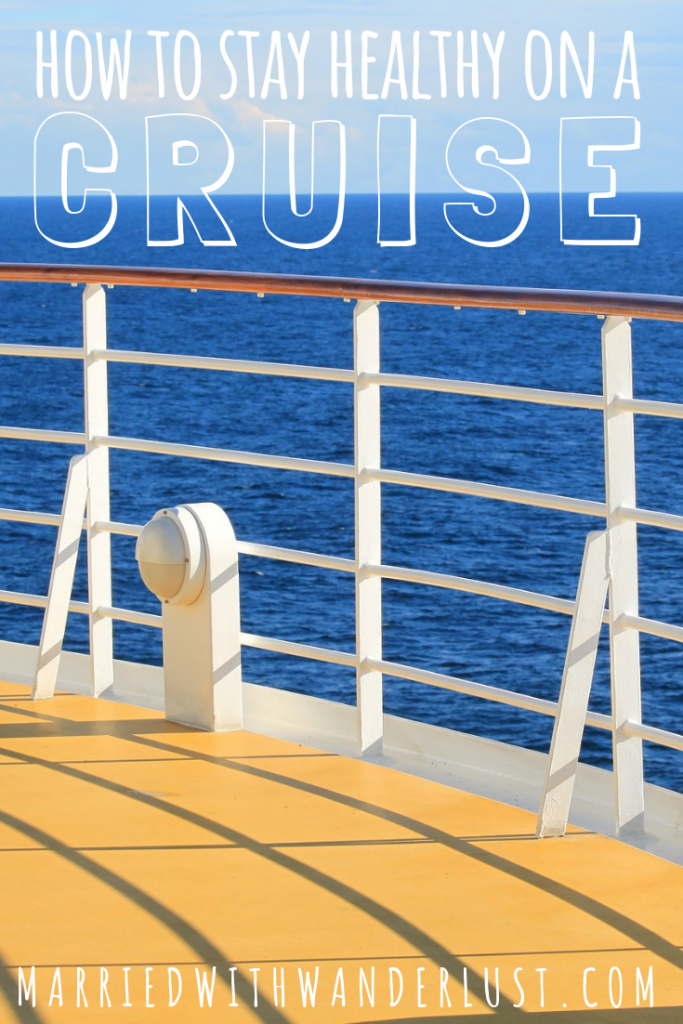 How to stay healthy on a cruise ship