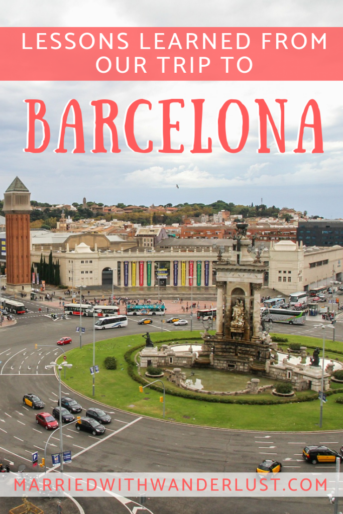 Lessons Learned from our Trip to Barcelona