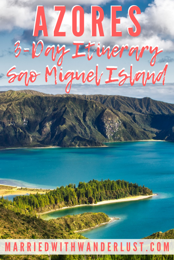 Sao Miguel Island, Azores 3-Day Itinerary