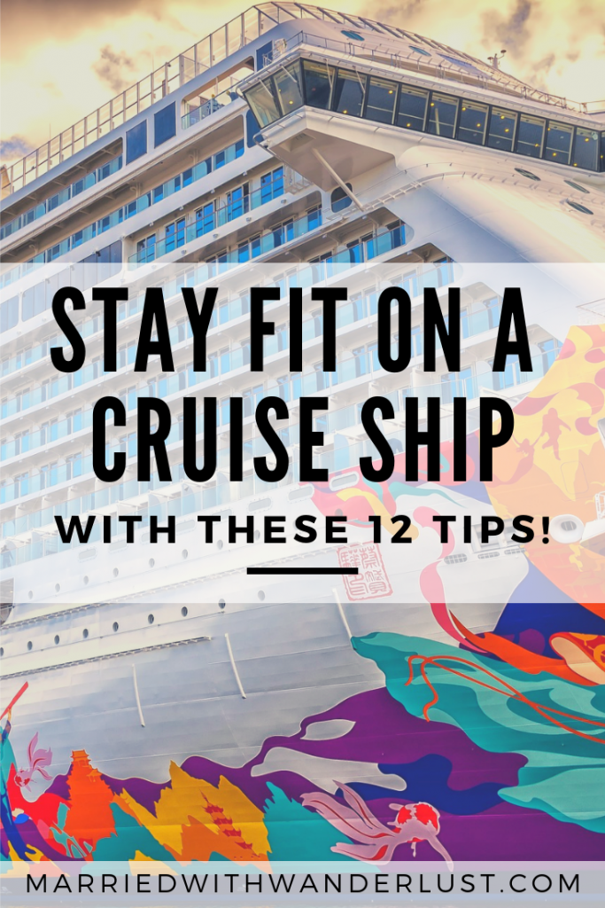 Stay fit on a cruise ship with these 12 tips!