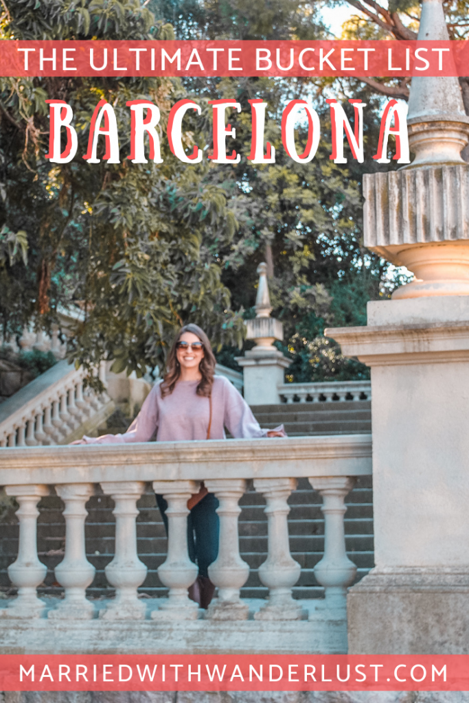 The Ultimate Bucket List for Barcelona