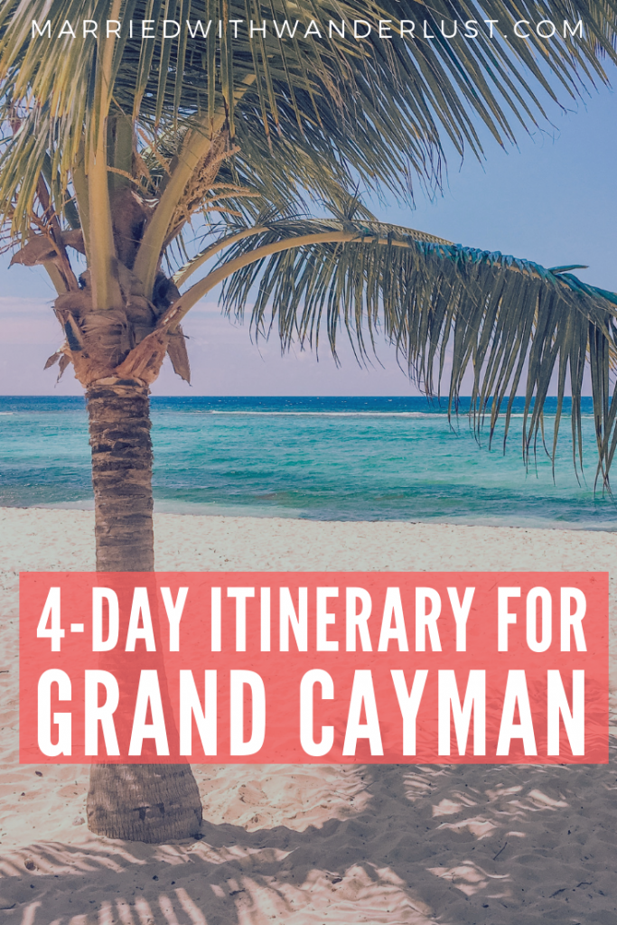 4-Day Itinerary for Grand Cayman