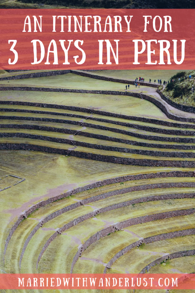 Itinerary for 3 days in Peru