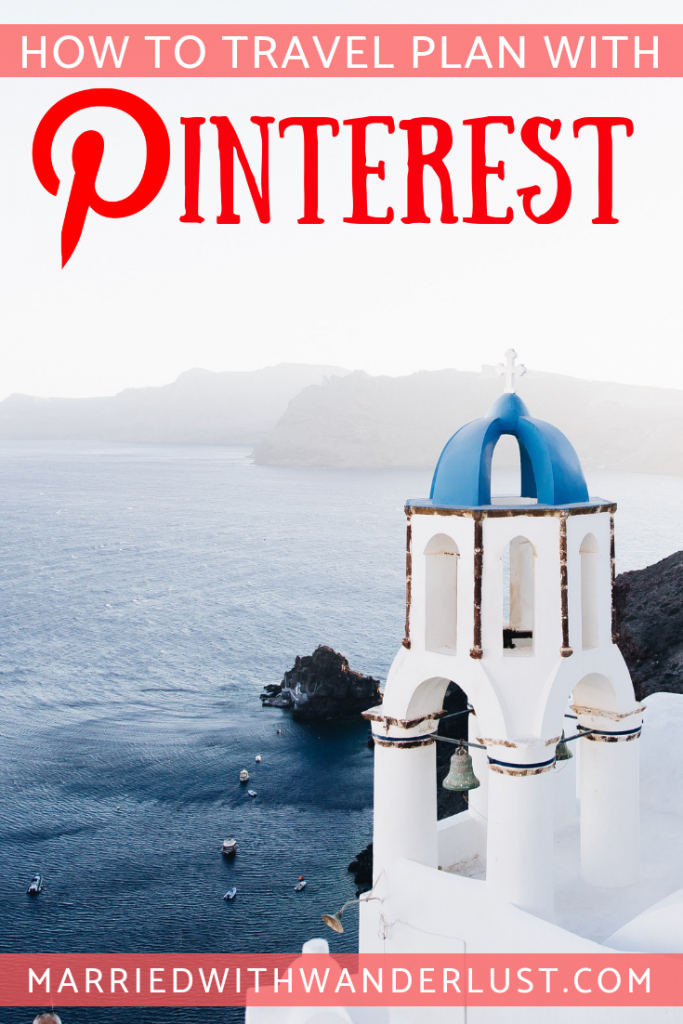 How to travel plan with Pinterest