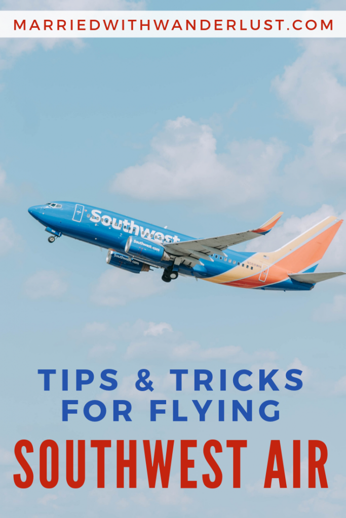 Tips and tricks for flying Southwest Airlines