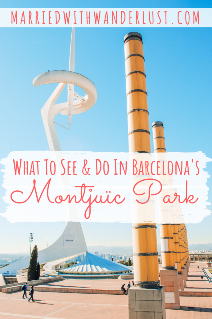 What to See and Do in Barcelona's Montjuïc Park