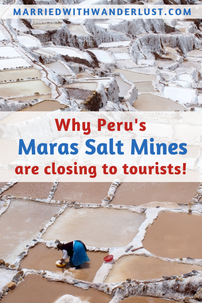 Why Peru's Maras Salt Mines are closing to tourists