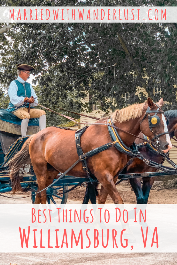 Best Things to Do in Williamsburg, Virginia