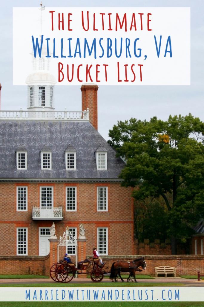 The Ultimate Williamsburg, Virginia Bucket List
