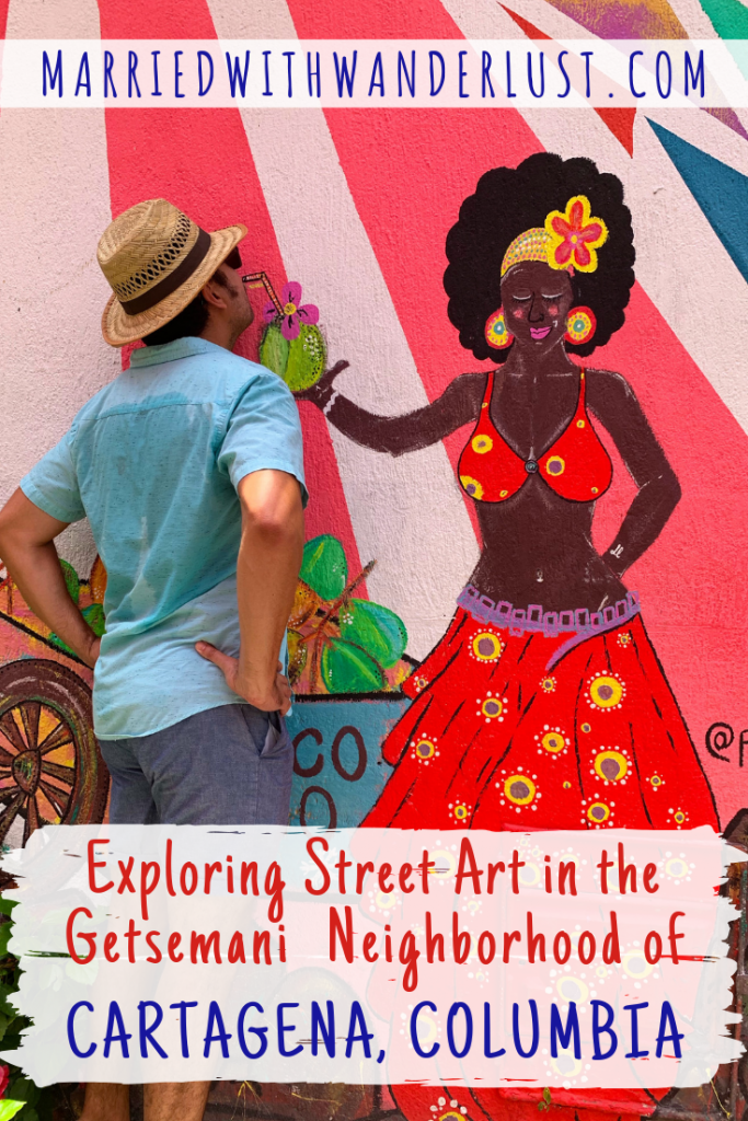 Exploring Street Art in Getsemani in Cartagena, Colombia
