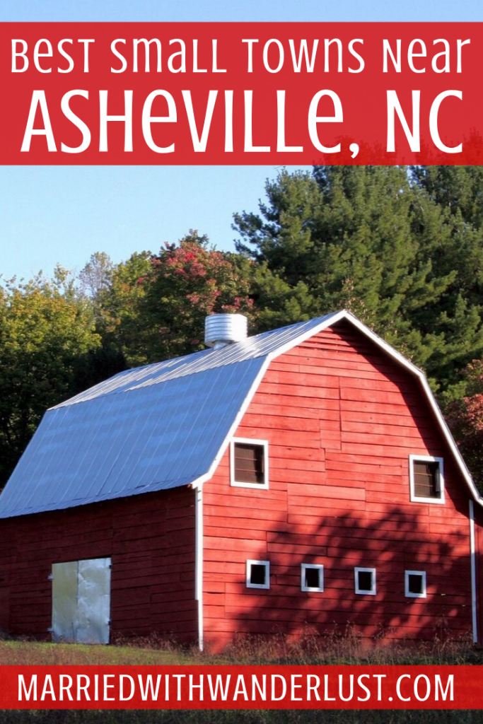 The Best Small Towns Near Asheville, NC