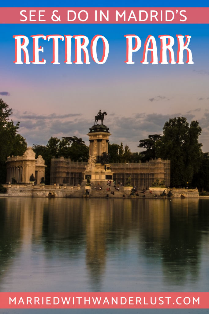 What to See & Do in Madrid's Retiro Park