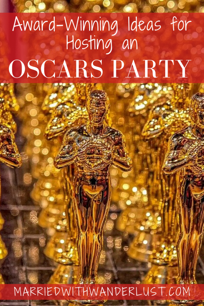 Award-winning ideas for hosting an Oscars party